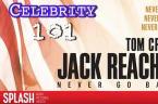 Celebrity 101: Film School - Jack Reacher