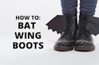 How To Halloween: Bat Wing Boots