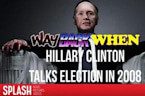 Way Back When: Hillary Clinton Lost to Barack Obama in 2008