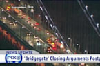 Judge Delays Closing Arguments in Bridgegate Trial