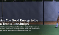 Reaktionsspiel: Wie gut bist du als Tennis-Linienrichter?