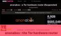 Alles Schmu? Anonabox fliegt bei Kickstarter raus, macht bei Indiegogo weiter