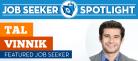 Job Seeker Spotlight: Tal Vinnik