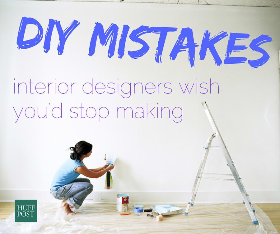 The DIY Mistakes Interior Designers Wish You'd Stop Making