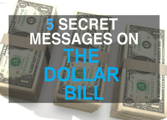 5 hidden messages on the dollar bill