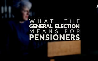 What the General Election means for pensioners