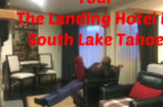 Tour The Landing Hotel in South Lake Tahoe