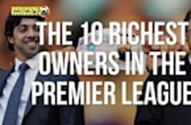 Top 10 richest club owners in the premier league