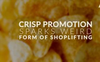 Bizarre form of shoplifting sparked by crisp promotion
