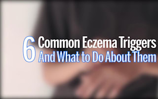 Six common eczema triggers and what to do about them