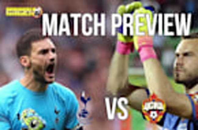Tottenham vs CSKA Moscow - Champions League Match Preview