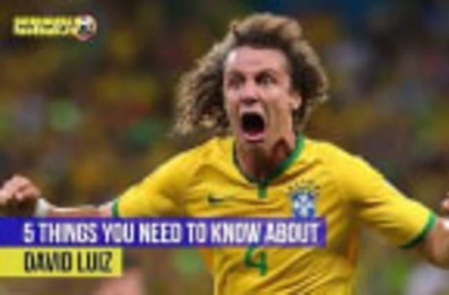 David Luiz - 5 things you need to know