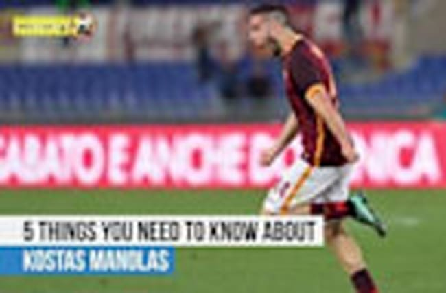 Kostas Manolas - 5 things you need to know