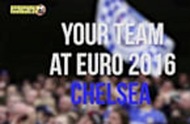 Your team at Euro 2016 - Chelsea