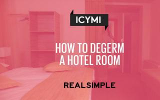 How to de-germ a hotel room