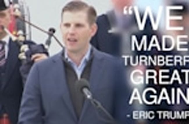 "Eric Trump: ""We made Turnberry great again"""
