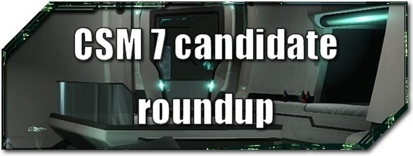 EVE Evolved: CSM 7 candidate roundup