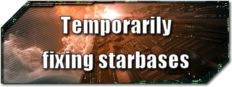 EVE Evolved: Temporarily fixing starbases