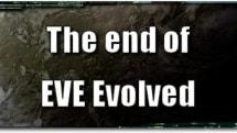 EVE Evolved: The end of EVE Evolved