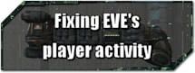 EVE Evolved: Fixing EVE's player activity
