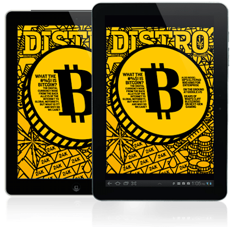 Distro Issue 91: What the #%$! is Bitcoin?