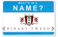 What's In A Name: Binary Tweed
