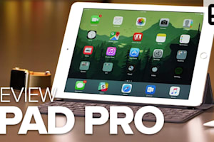 Review: Apple's 9.7-Inch iPad Pro