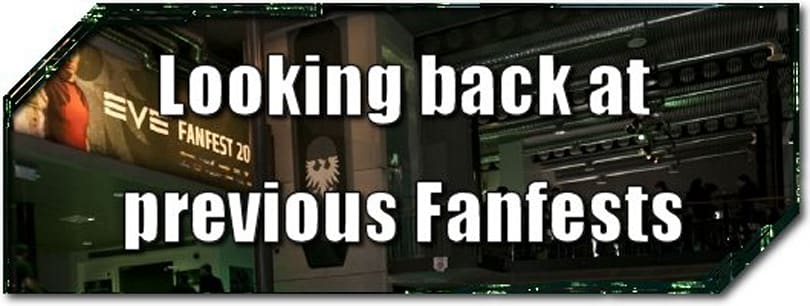 EVE Evolved: Looking back at previous Fanfests