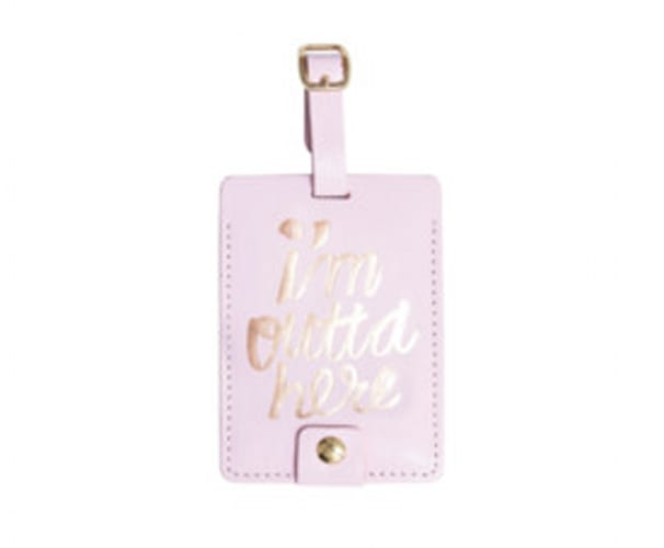 'I'm Outta Here' Luggage Tag