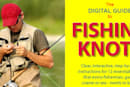 Hook the big ones with the Digital Guide to Fishing Knots