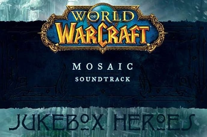 Jukebox Heroes: World of Warcraft's Mosaic soundtrack