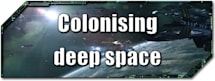 EVE Evolved: Colonising deep space