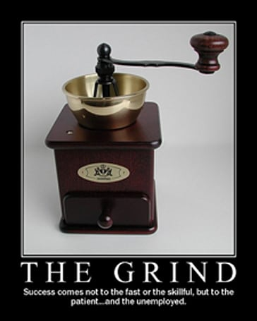 Confronting the grind (and finding it in ourselves)