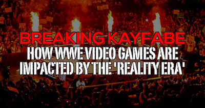 Breaking kayfabe: How WWE video games are impacted by the 'Reality Era'