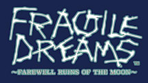 Fragile Dreams: Hello to a new title and screens