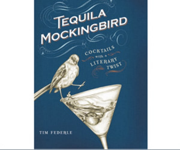 'Tequila Mockingbird' Cocktail Book