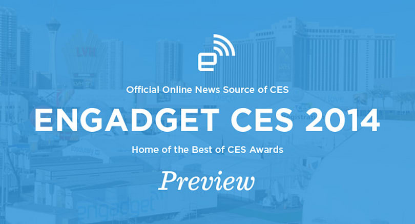 Engadget's CES 2014 preview