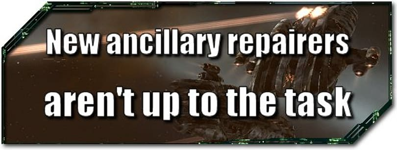 EVE Evolved: New Ancillary Armor Repairers aren't up to the task