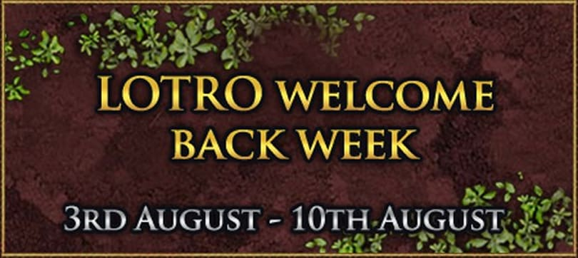 Welcome back week for Lord of the Rings Online Europe starts next Monday