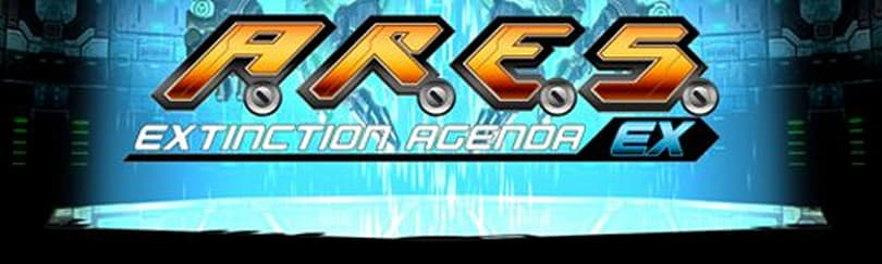 A.R.E.S. Extinction Agenda getting an EX version for X.B.L.A.