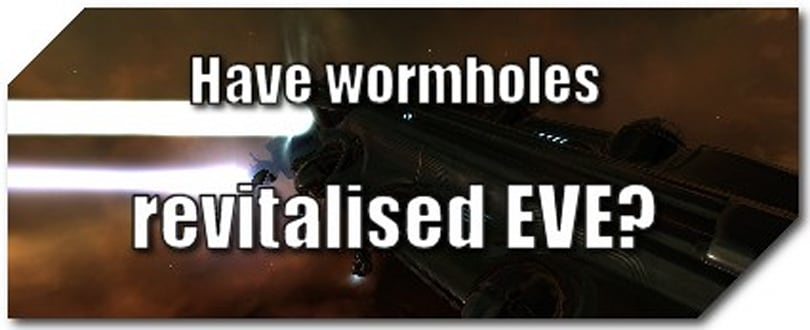 EVE Evolved: Have wormholes revitalised EVE?