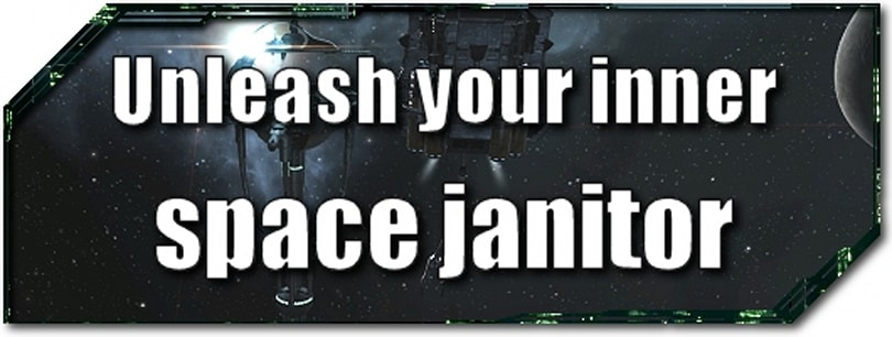EVE Evolved: Unleash your inner space janitor