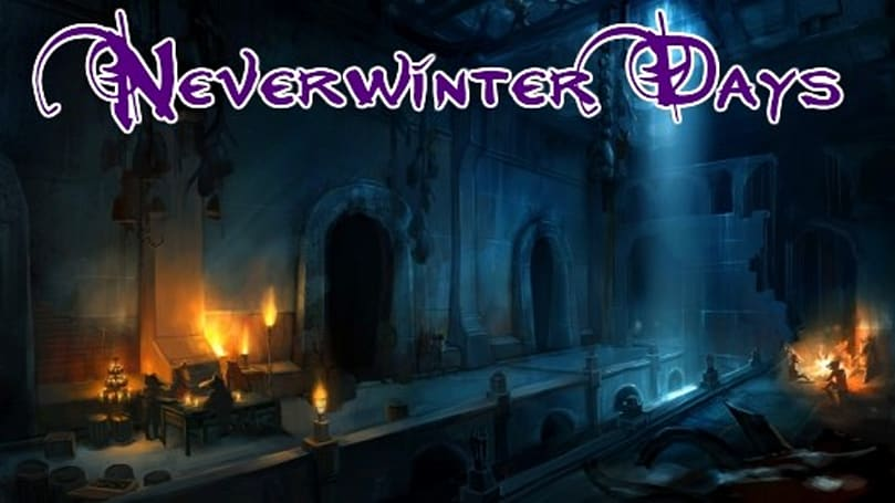 Neverwinter Days: The allure of bite-sized gaming