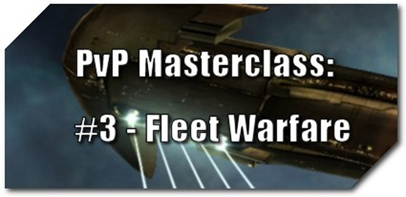 EVE Evolved: PvP masterclass - Fleet warfare