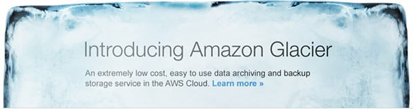 Amazon launches Glacier archiving service, a cheap way to put your files on ice