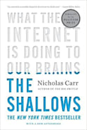 The Shallows: What the Internet Is Doing