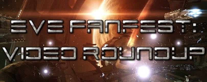 EVE Online Fanfest 2011: Final video roundup