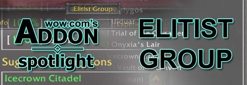 AddOn Spotlight: Elitist Group