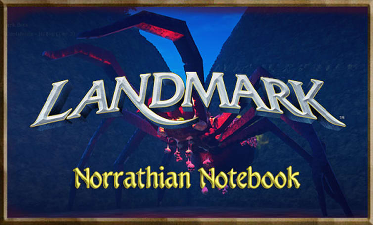 Norrathian Notebook:  Remembering that Landmark is in beta