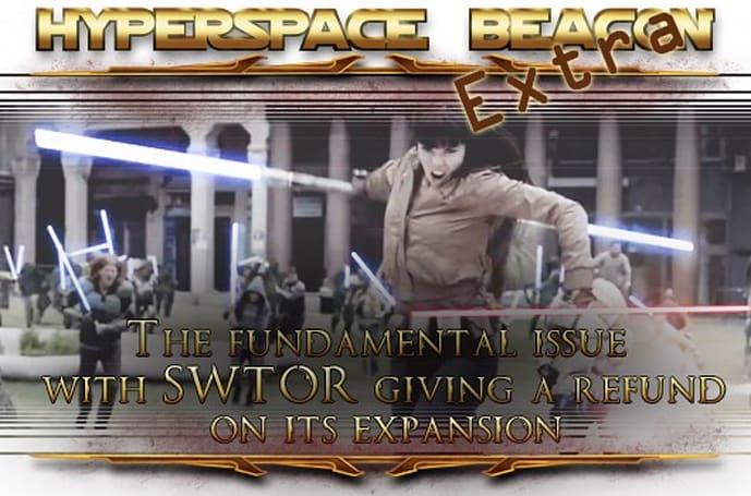 Hyperspace Beacon Extra: SWTOR's expansion 'refunds'